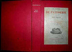 Le Livre De Patisserie. Illustrated with 10: Gouffe, Jules