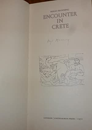 Encounter in Crete. ( LIMITED EDITION OF 450 COPIES.) This One Signed By the Author on the Title ...