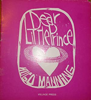 Dear Little Prince. Illustrated By Paul Peter: Manning, Hugo