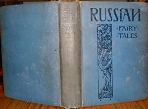 Russian Fairy Tales from the Skazki of: Bain, Nisbet R.;