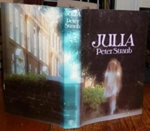 Julia. Jonathan Cape, 1976, First Edition, with: Straub, Peter