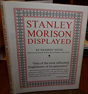 Stanley Morison Displayed. An Examination of his Early Typographic Work. 1976, 1st. Edn. Dw; Fine