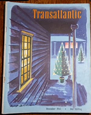 Transatlantic Magazine. Volume 1. Number 4. December 1943 . Very Good/Fine, in Pictorial Wrappers.