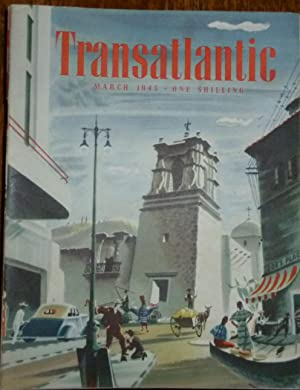 Transatlantic Magazine. Number 19, March 1945. Very Good/Fine, in Pictorial Wrappers.