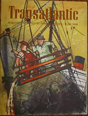 Transatlantic Magazine. Number 34, June 1946. Very Good/Fine, in Pictorial Wrappers. This is the ...