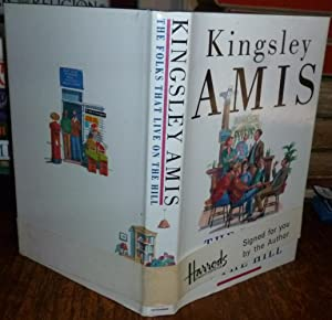 The Folks That Live on the Hill.: Amis, Kingsley