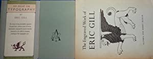 3 Works: 1- The Engraved Work of Eric Gill, 1963, 1st. edn; 2- An Essay on Typography; 1988, firs...