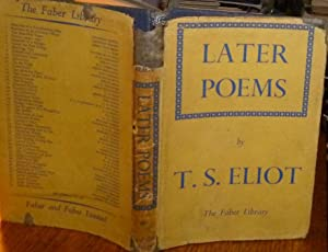 Later Poems 1925-1935. Faber, 1941, First Edition: Eliot, T. S.