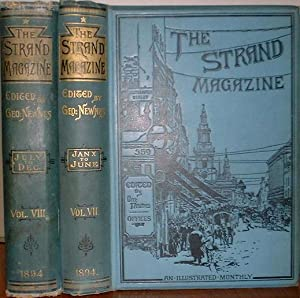 Strand Magazine: Volumes 7-8. Containing the Following: Doyle, A. C.
