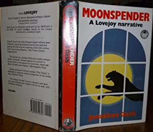 Moonspender. a Lovejoy Narrative. ( SIGNED BY THE AUTHOR ).