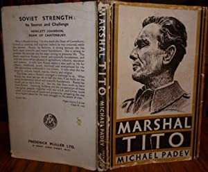 Marshal Tito. ( INSCRIBED & SIGNED BY THE AUTHOR ). Illustrated.