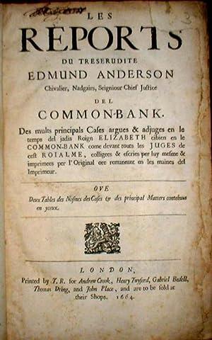 Les reports du treserudite Edmund Anderson, Chivalier,: ANDERSON, Edmumd