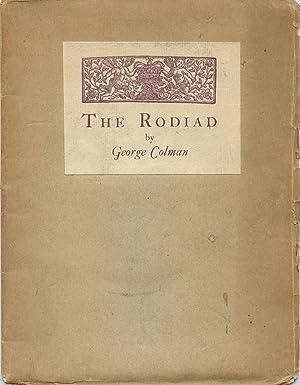 The Rodiad: COLMAN, George [MILNES,