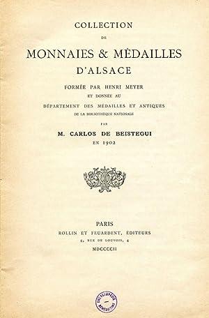 Collection of Monnaies & Médailles d'Alsace formée: BEISTEGUI, Carlos de