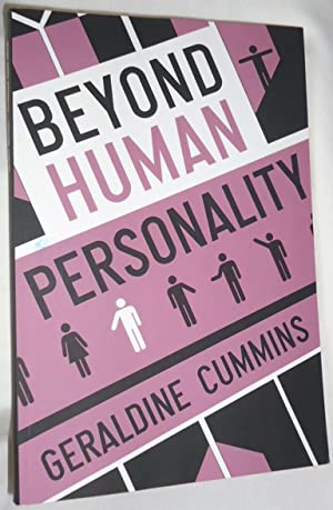 Beyond Human Personality - Being a detailed description of the Future life purporting to be commu...