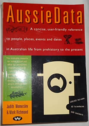 Aussie Data: A Concise, User-Friendly Reference to: Womersley, J. &