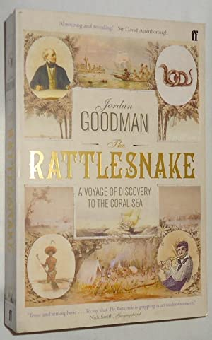 The Rattlesnake A Voyage Of Discovery To Coral Sea