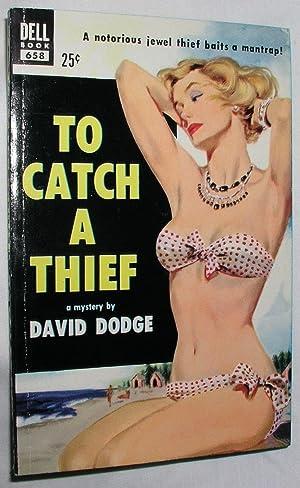 To Catch a Thief: Dodge, David