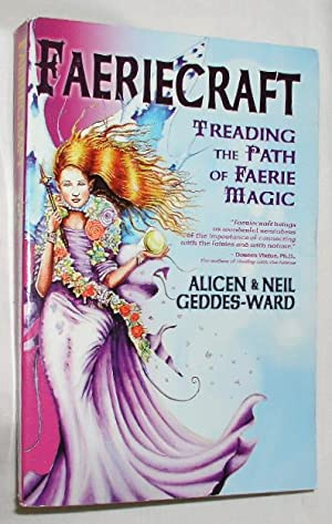 Faeriecraft: Treading the Path of Faerie Magic