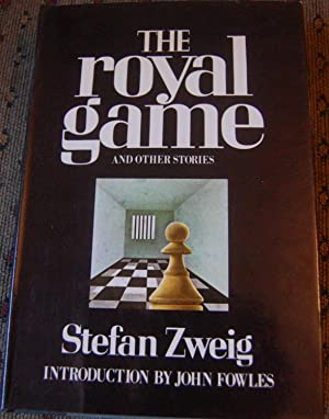 The Royal Game and Other Stories: Stefan Zweig