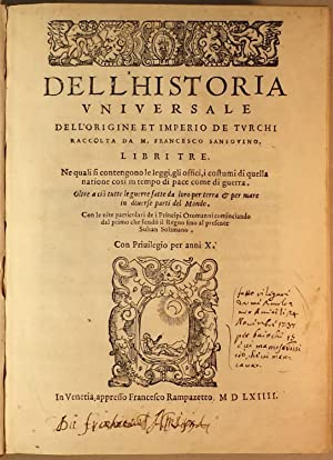 Dell'historia universale dell'origine et imperio de Turchi: Sansovino Francesco