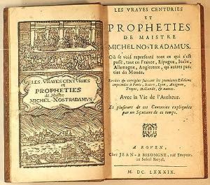 Les Vrayes Centuries Et Prophéties de Maistre: Nostradamus Michel de