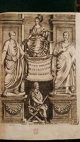 Octavii Ferrarii De re vestiaria libri septem: Ferrari Ottavio
