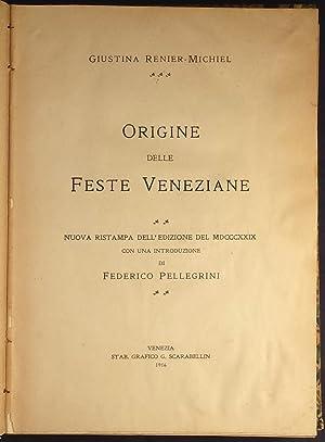 Origine delle feste veneziane. Nuova rist. dell'ed.: Renier Michiel Giustina