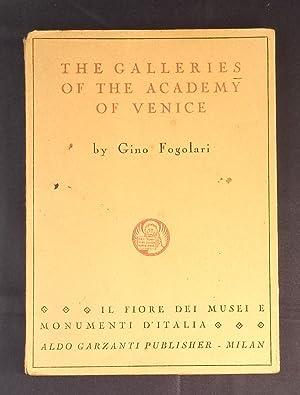 The Galleries of the Academy of Venice.: Fogolari Gino