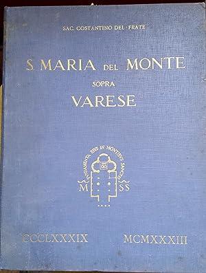 S. Maria del Monte sopra Varese. Testo: Del Frate Costantino