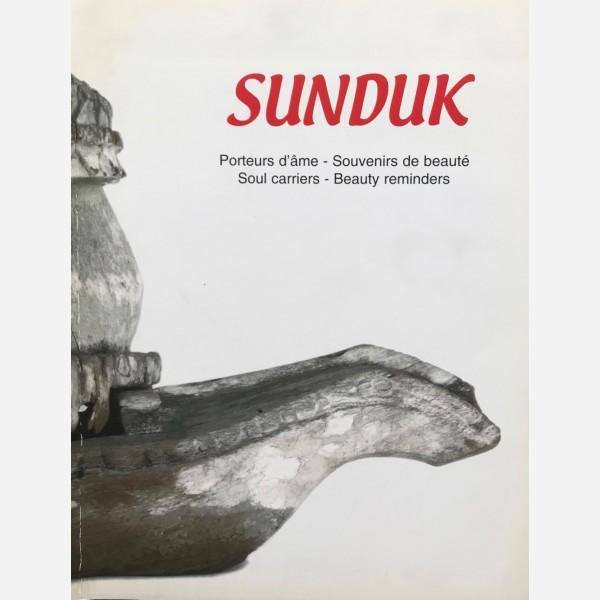 Sunduk Fair Softcover 2003 - 44 Obj. Porteurs d'âme - Souvenirs de beauté Soul carriers - Reminders of beauty A Isabelle, Chloé, Axelle, Sophie et Bernard Photos with Artif