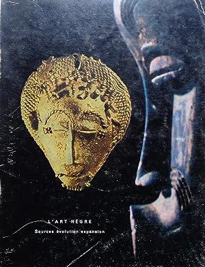 L'Art Nègre : Sources évolution expansion