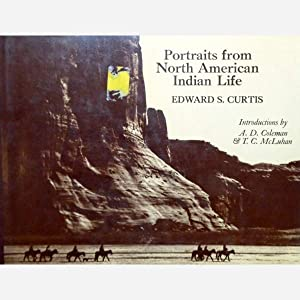 Portraits from North American Indian Life: Edward S. Curtis