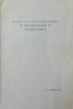 Kunst als Cultuur-Element. In het bijzonder in: A.A. Gerbrands