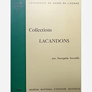 Collections Lacandons: Georgette Soustelle