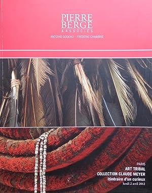 Art Tribal Collection Claude Meyer Itinéraire d': Pierre Bergé &