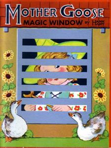 Mother Goose Magic Window: Mother Goose; Moveable, Illustrated By Hank Hart