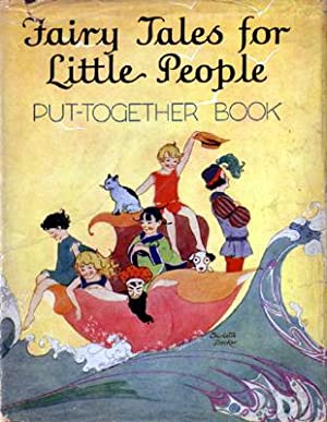Fairy Tales for Little People, Put-Together Book