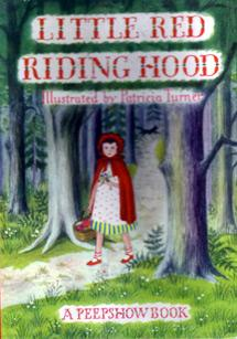 Little Red Riding Hood: A Peepshow Book: Pop-up; Illustrated By