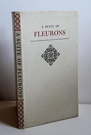 Suite of Fleurons, or A Preliminary Enquiry into the History and Combinable natures of certain pr...