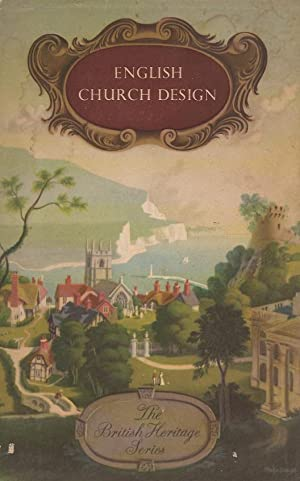 English Church Design 1040-1540 AD, A Study