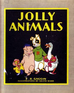 Jolly Animals: Gaggin, E. R.;