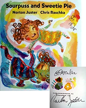 Sourpuss and Sweetie Pie (Signed X 2): Juster, Norton; Illustrated