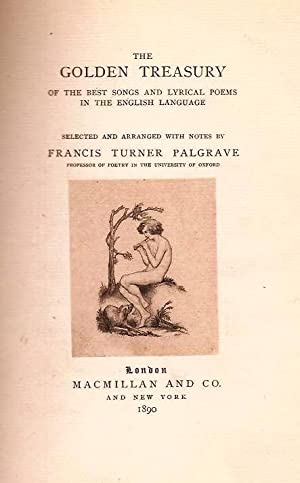 Palgrave's golden treasury poetry song lyrics 1st edition.
