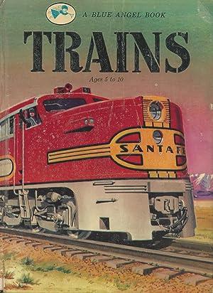 Trains (A Blue Angel Book No. 202): Fletcher, Helen Jill;