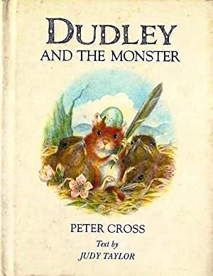 Dudley and the Monster: Cross, Peter (Illus);