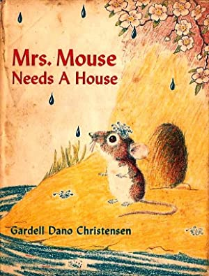 Mrs. Mouse Needs a House (Inscribed By Author)
