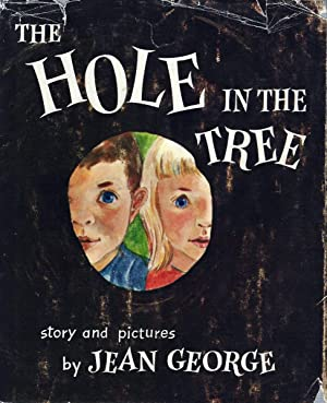 Hole in the Tree: George, Jean [Craighead]
