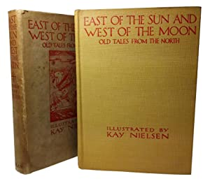 East of the Sun and West of: Nielsen, Kay (Illus)