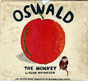 Oswald the Monkey--An Astor Book